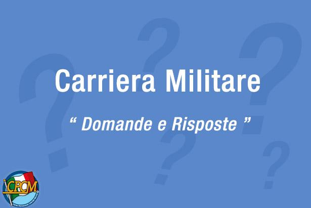 Carriera militare: domande e risposte
